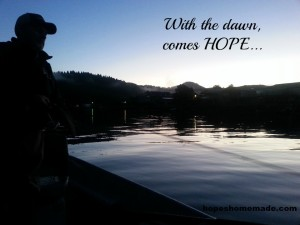 With the dawn comes HOPE