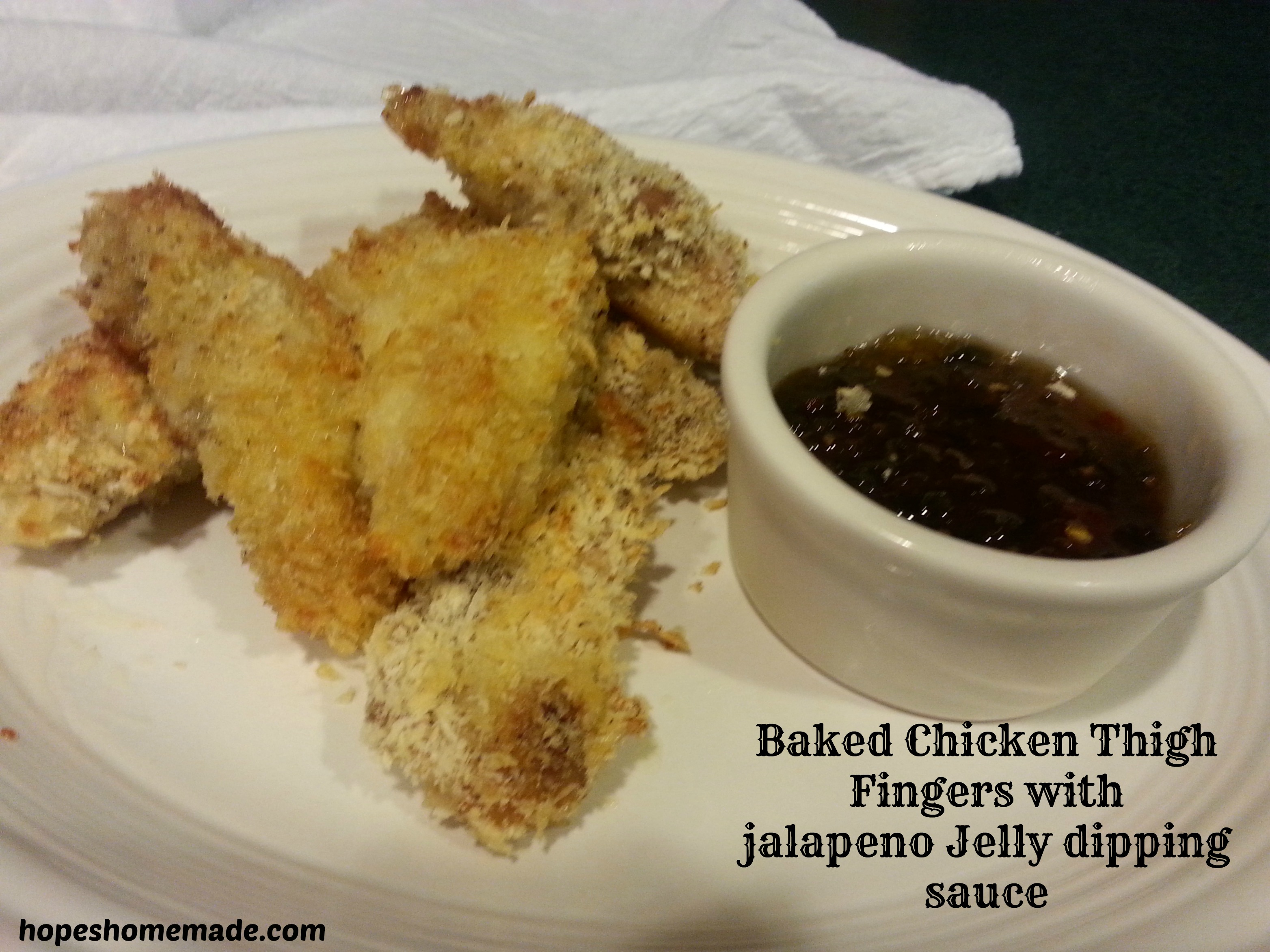 Baked Chicken Thigh Fingers with jalapeno Jelly dipping sauce
